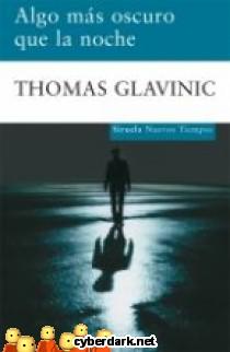 Algo Más Oscuro que la Noche,  Thomas Glavinic 324a9e6fb65e302