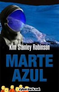 Trilogia de Marte: Marte Azul. Kim Stanley Robinson 3249ae3cf12ba8d