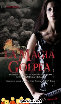 La Magia Golpea / Kate Daniels 3