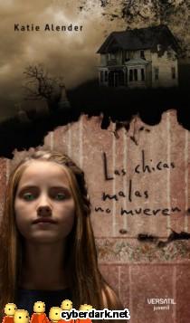 Las Chicas Malas no Mueren