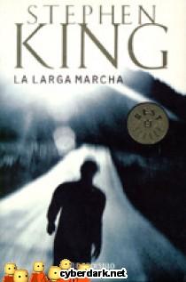 La Larga Marcha, Stephen King Larga